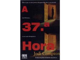 A 37.ª Hora do autor Jodi Compton