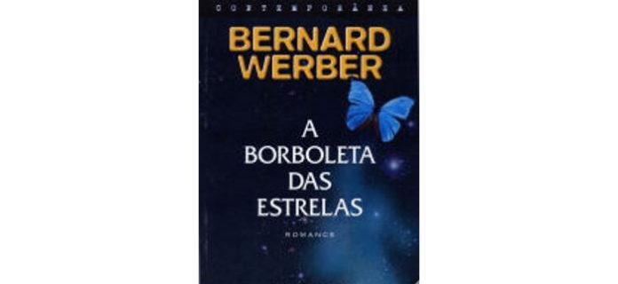 A Borboleta das Estrelas de Bernard Werber