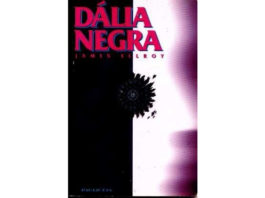 A Dália negra de James Ellroy