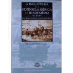 A Inglaterra e a Península Ibérica na Idade Média