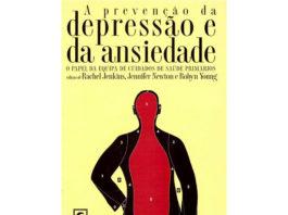 A Prevenção da Depressão e da Ansiedade