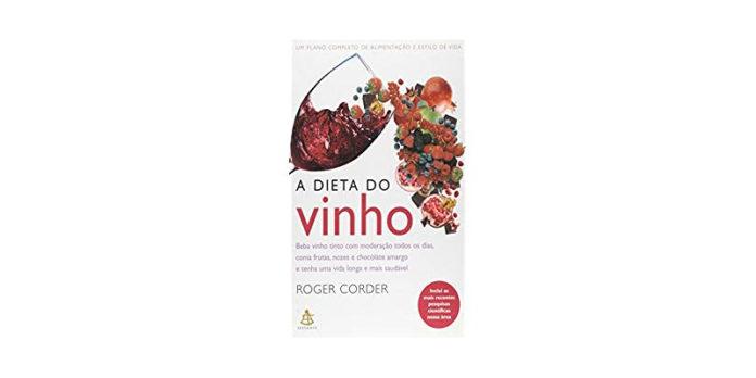 A dieta do vinho de Roger Corder