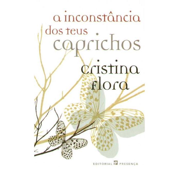 A inconstância dos teus caprichos de Cristina Florada