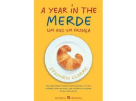 A year in the merde, um ano em França de Stephen Clarke