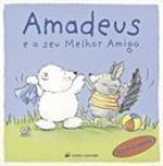 Amadeus e o seu melhor amigo