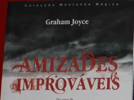 Amizades improváveis de Graham Joyce