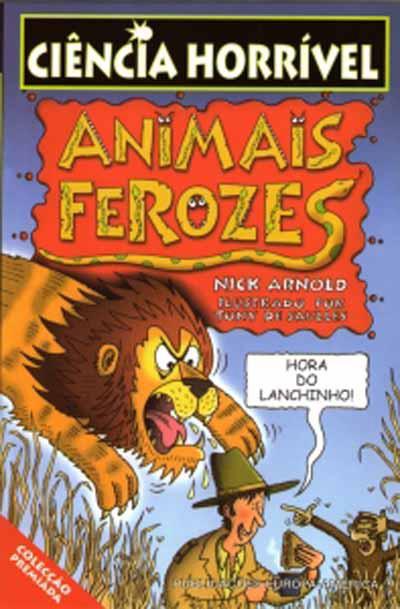 Animais Ferozes de Nick Arnold e Tony De Saulles