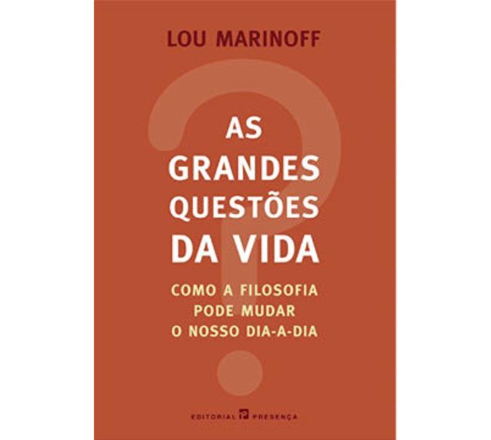 As grandes questões da vida de Lou Marinoff