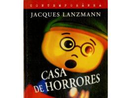 Casa de horrores de Jacques Lanzmann