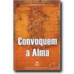 Convoquem a Alma de Fernando Carvalho Rodrigues