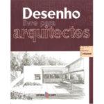 Desenho livre para arquitectos