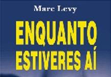 Enquanto estiveres aí de Marc Levy