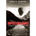 Impossibilidade - os limites da ciência e a ciência dos limites