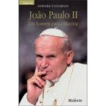 João Paulo II - Um Homem para a História de Edward Stourton