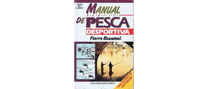 Manual prático de pesca desportiva de Pierre Beaumel