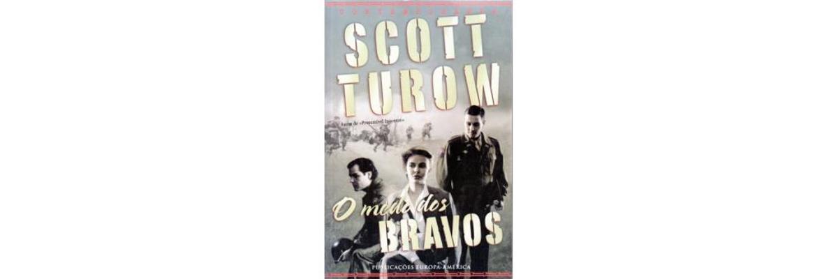 O medo dos bravos de Scott Turow