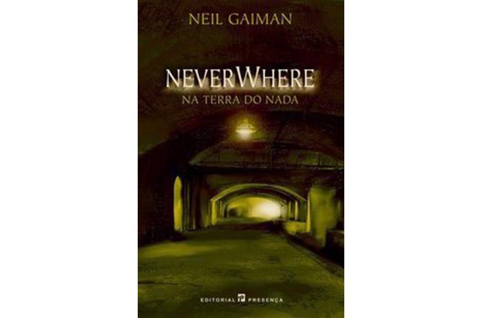 NeverWhere - na terra do nada de Neil Gaiman