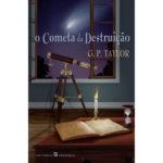 O cometa da destruição de G. P. Taylor