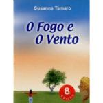 O Fogo e o vento de Susanna Tamaro
