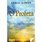 O Profeta de Kahlil Gibran