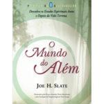 O mundo do além de Joe H. Slate