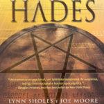 O projeto Hades de Lynn Sholes e Joe Moore