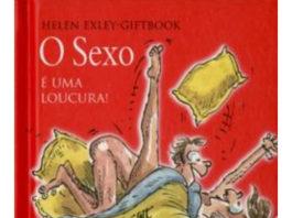 O sexo é uma loucura