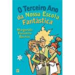 O terceiro ano da nossa escola fantástica de Margarida Fonseca Santos