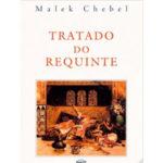 O tratado do requinte de Malek Chebel