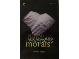 Pequeno Tratado das Perversões Morais