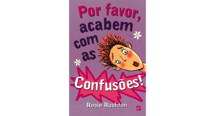 Por favor, acabem com as confusões! de Rosie Rushton