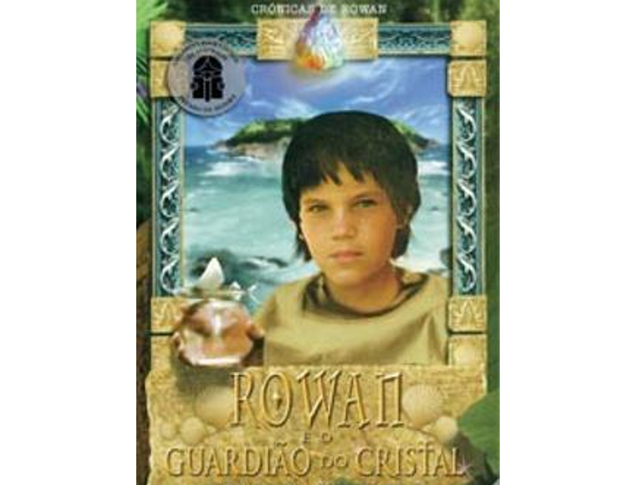 Rowan e o guardião do cristal