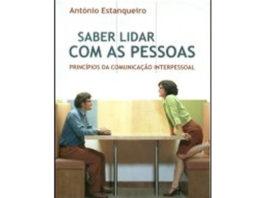 Saber lidar com as pessoas - princípios da comunicação interpessoal