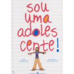 Sou uma adolescente! de Núria Roca