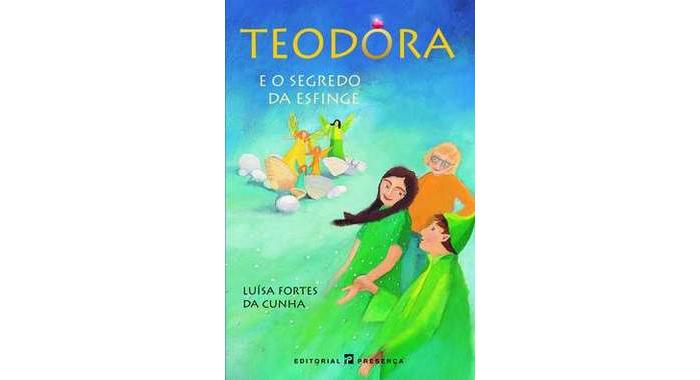 Teodora e o segredo da Esfinge de Luísa Fortes da Cunha
