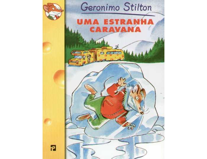 Uma estranha caravana de Geronimo Stilton