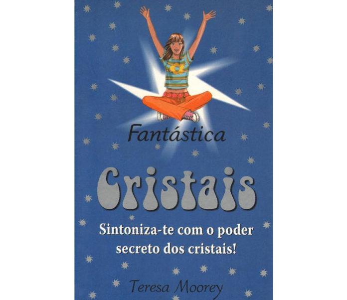 Cristais, sintoniza-te com o poder secreto dos cristais