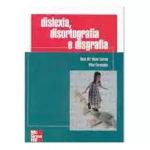 Dislexia, Disortografia e Disgrafia