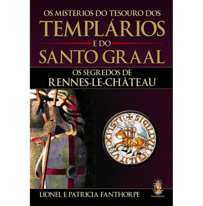 Mistério do Tesouro Templário e do Santo Graal