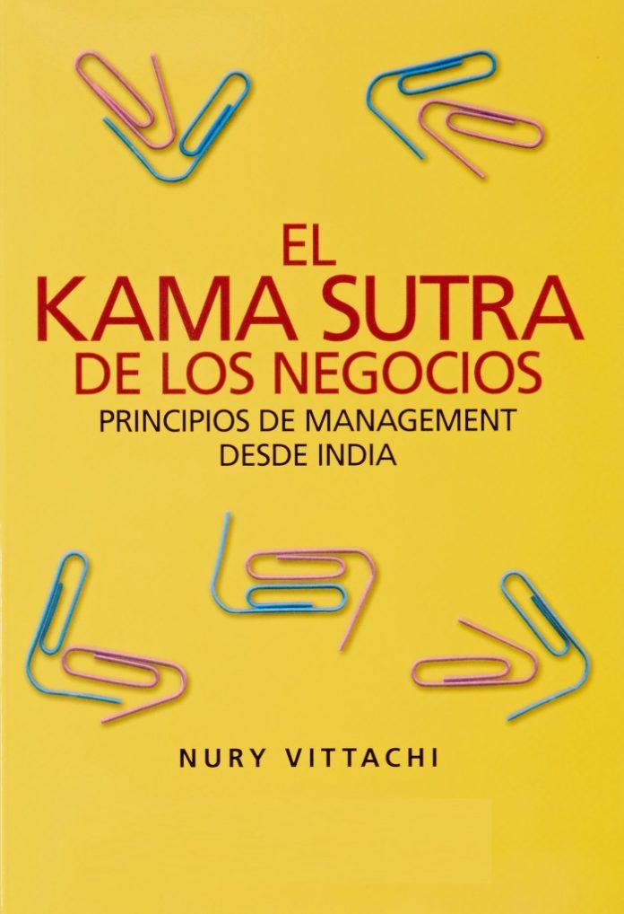 O Kama Sutra dos Negócios – Princípios de Gestão