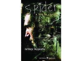 Spider, a teia da loucura de Patrick McGrath