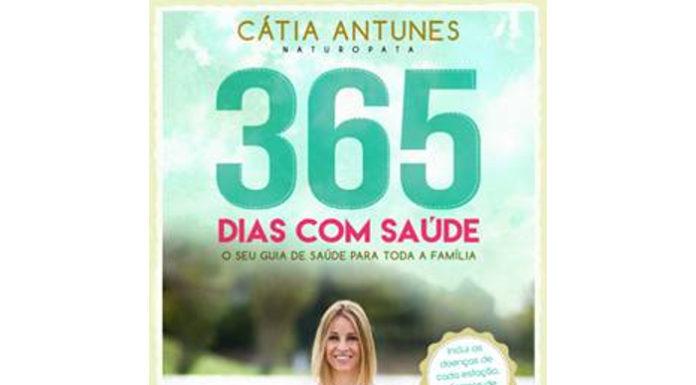 365 dias com saúde de Cátia Nunes