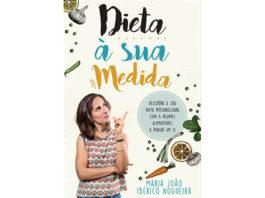 Dieta à sua medida de Maria João Ibérico Nogueira